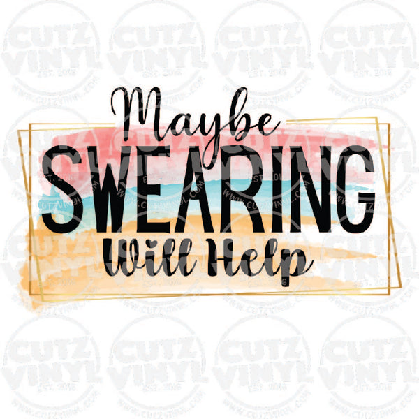 Maybe Swearing Will Help Sublimation Transfer