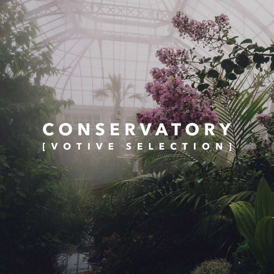 Votive Selection: Conservatory