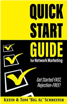 Quick Start Guide For Network Marketing by Keith & Tom 'Big Al' Schreiter