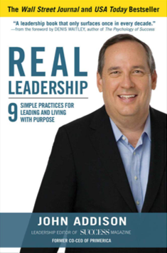 Real Leadership by John Addison