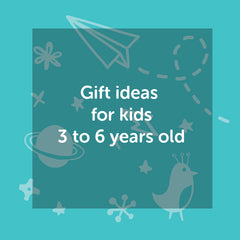 Gift ideas for kids 3 to 6 years old