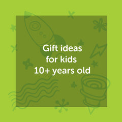Gift ideas for kids 10 years and older