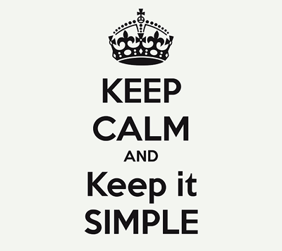 KISS - Keep It Simple Stupid