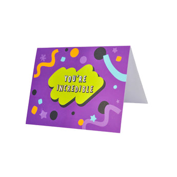 You're Incredible Greeting Card