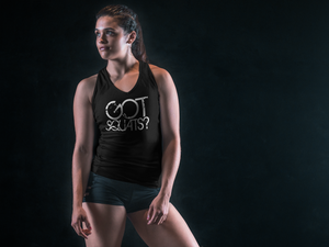 Got Squats? Women's Racerback Tank