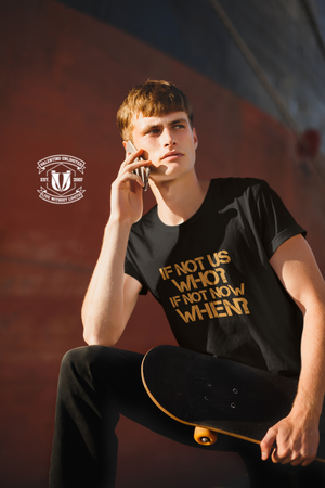 If Not Us, Who? If Not Now, When? Unisex Lightweight Short-Sleeve Unisex T-Shirt