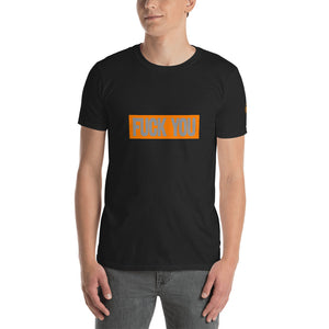 FUCK YOU Grey on Orange Rectangle  Short-Sleeve Unisex T-Shirt