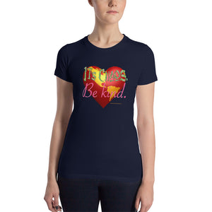 It's Chaos, Be Kind - Women's Slim Fit T-Shirt - Valentino Unlimited
