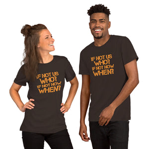 If Not Us, Who? If Not Now, When? Unisex Lightweight Short-Sleeve Unisex T-Shirt - Valentino Unlimited