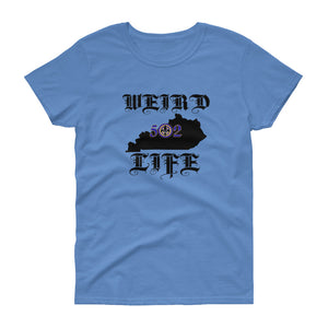 WEIRD LIFE 502 Women's Short Sleeve T-shirt