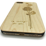I Am Waiting for You A Rose To Lover Wooden Phone Case Gift for Her