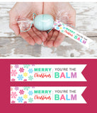 DIY Christmas Gifts - Printable Tags for Eos lip balm Candies