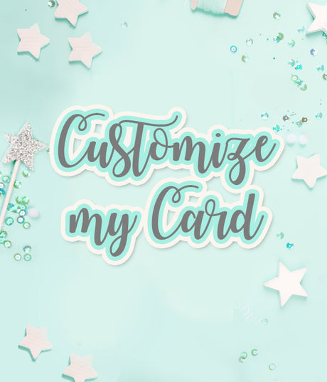 Customize my card