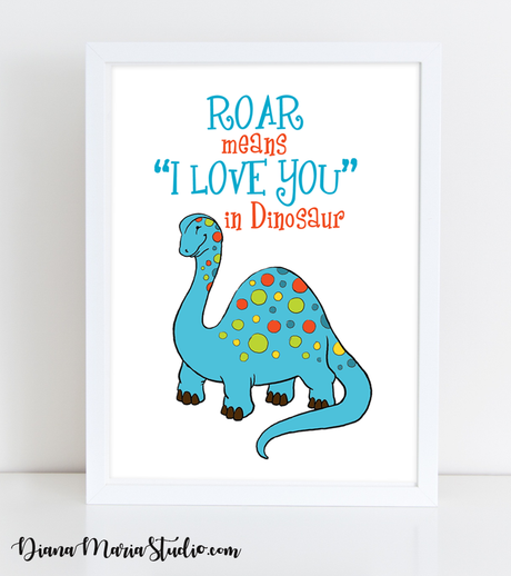 Dinosaur Wall Art / Boy room art / Nursery Quote / Roar means i love you in dinosaur / INSTANT DOWNLOAD