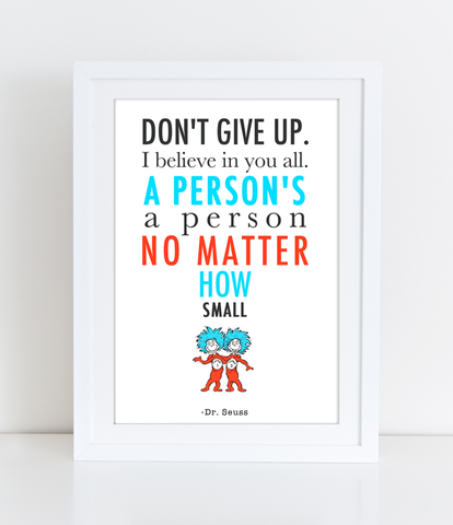 Nursery Wall Art Dr. Seuss Quote - Don't Give UP - PDF DOWNLOAD