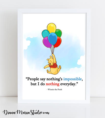 Winnie the Pooh Quote I do nothing everyday Printable PDF