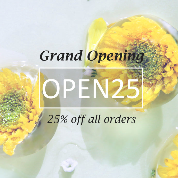 Grand Opening - 25% off on all product