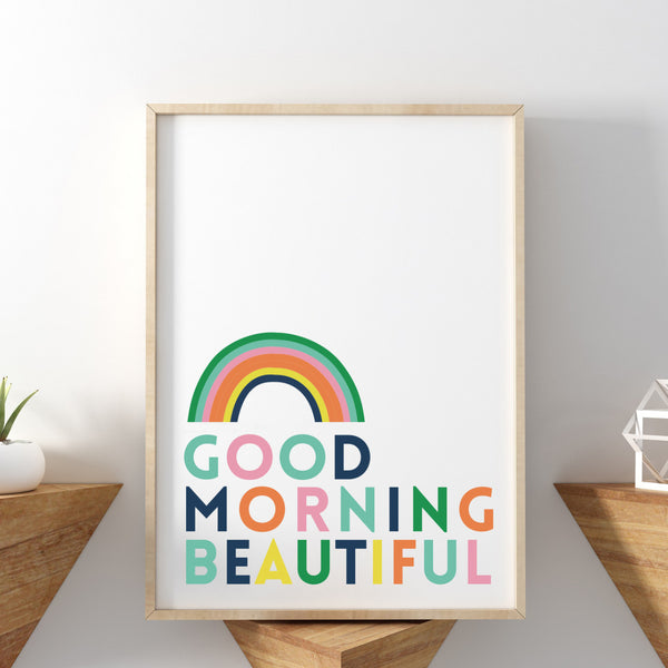 Good Morning Beautiful Valentines Print