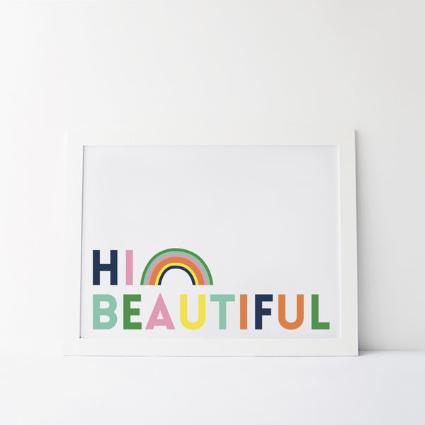 Hi Beautiful Valentines Rainbow Print