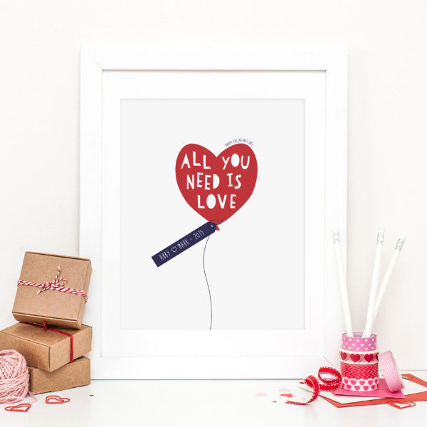 All You Need Is Love Personalised Print