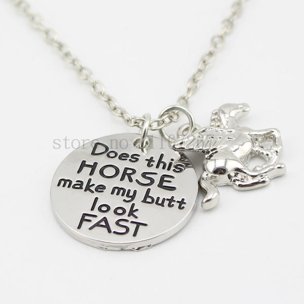 """Does this horse make my butt look fast"" Necklace"