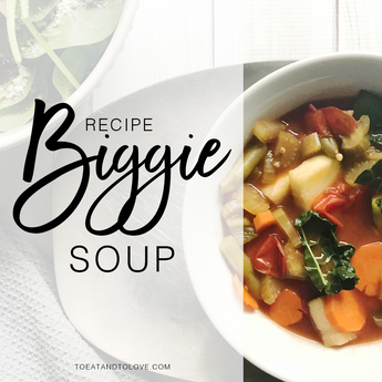 Recipe: Biggie Soup