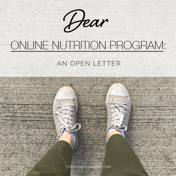 Dear Online Nutrition Program: An Open Letter