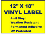 "Vinyl Labels - 12"" x 18"" (2 Colors)"