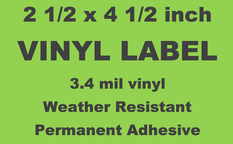 "Vinyl Labels (1 Color) - 2 1/2"" x 4 1/2"""