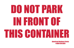 Do Not Park In Front Of This Container Sticker
