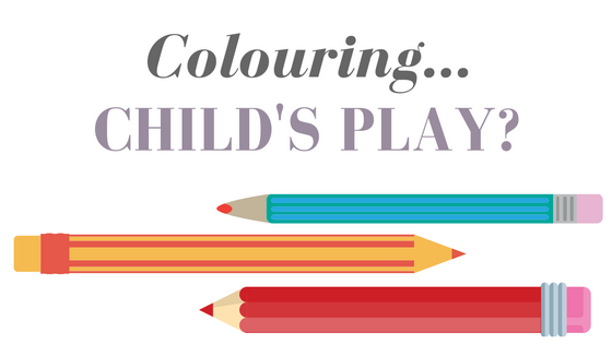 Health and Wellness: Reduce Stress with Colouring.. Child's Play?
