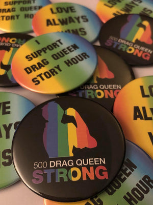 dRAG qUEEN sTORY hOUR BUTTONS