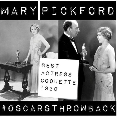 #MaryPickford #Oscars #Throwback