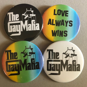 The Gay Mafia + Love Always Wins Button Bundle