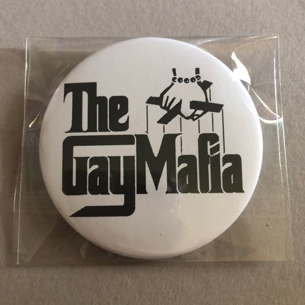 The Gay Mafia Button