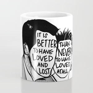 It's Better to Have Loved And Lost Than Never To Have Loved at All Coffee Mug - Coffee Mug - AlphaVariable