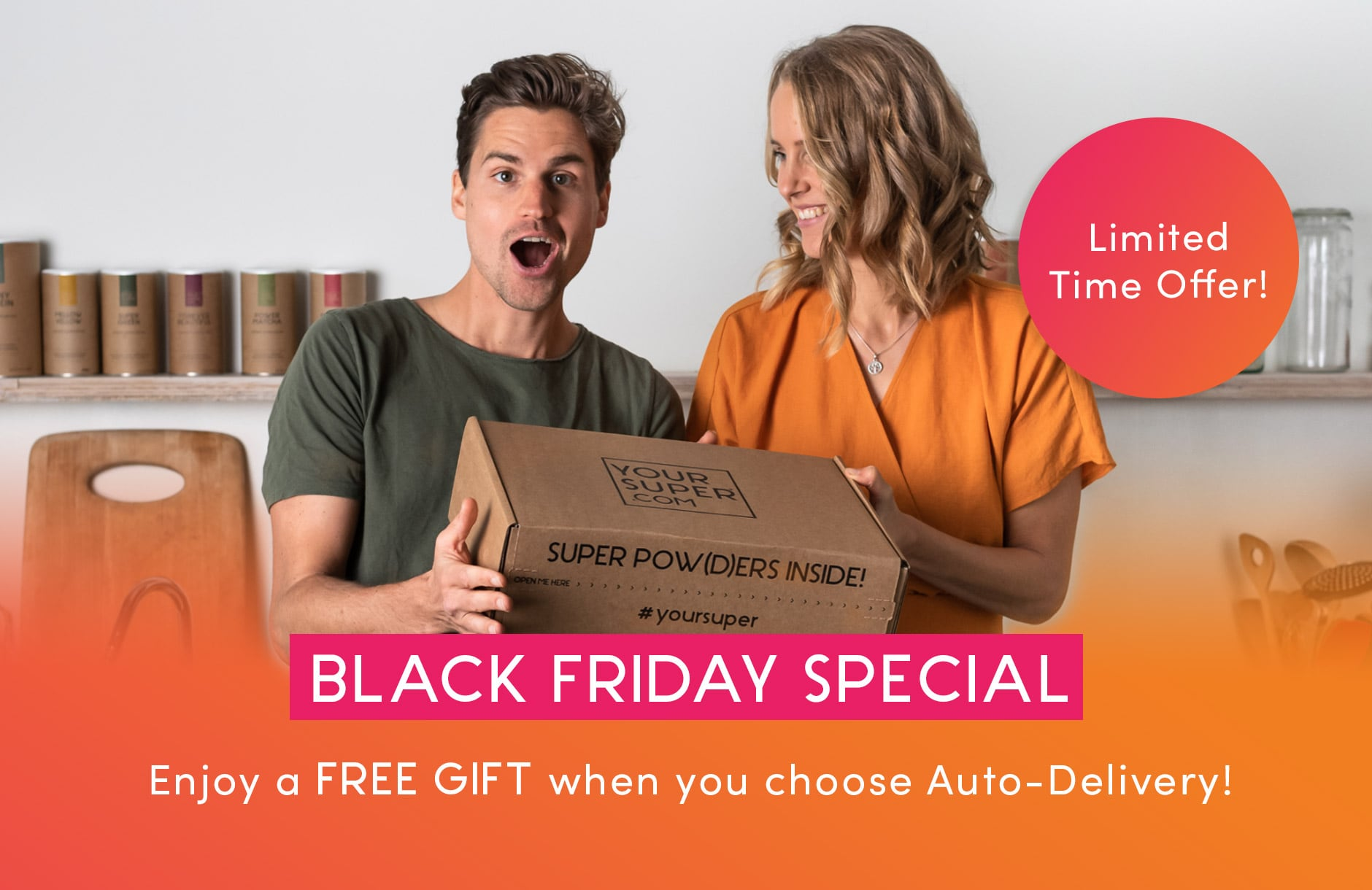 Black Friday Special. Enjoy a free gift when you choose Auto-Delivery
