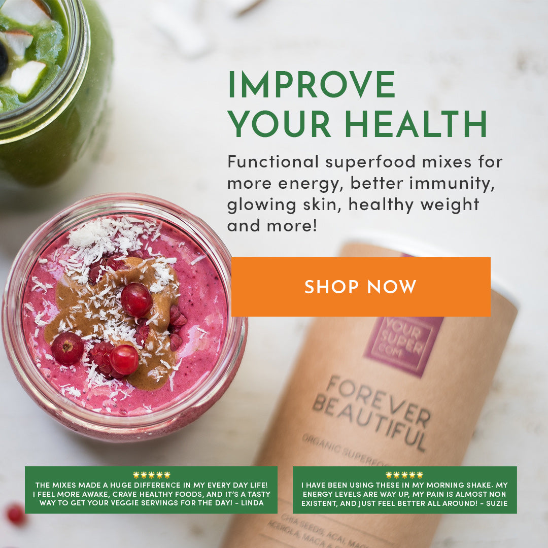 Your Super - Organic Superfood Powder Mixes For Smoothies