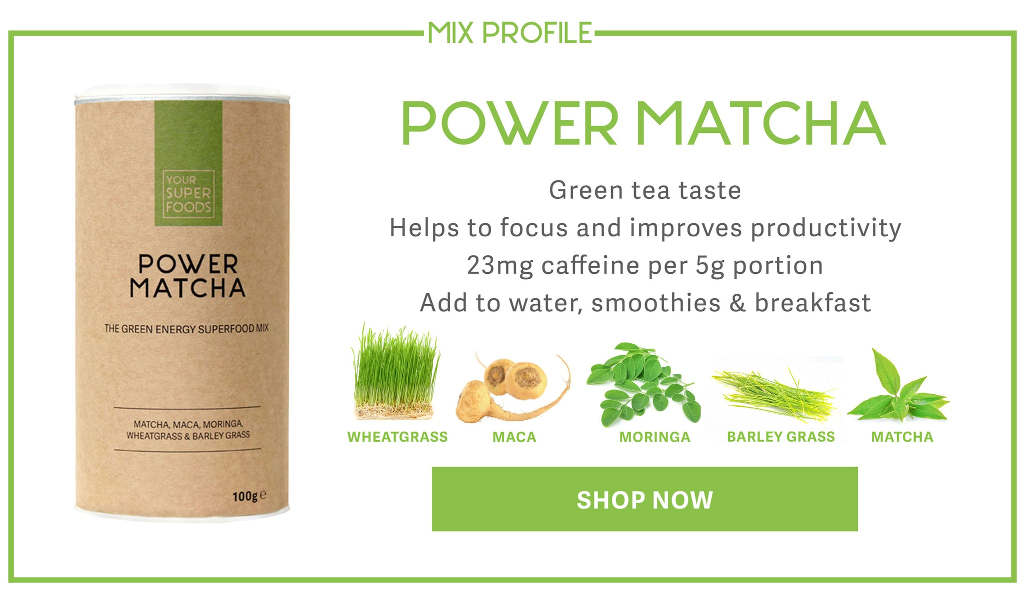 Power Matcha Mix Profile