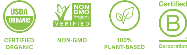 USDA Organic, Non-GMO, 100% Plant-Based, Certified B-Corp