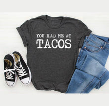 Load image into Gallery viewer, You Had Me at TACOS -- Disctrict Crewneck Tee - Southern Crush