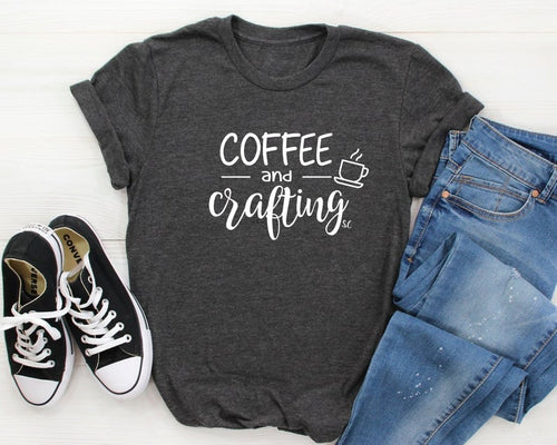 Coffee And Crafting FREE SHIPPING INCLUDED Graphic T-Shirt For Women
