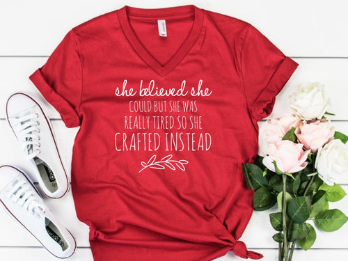 She Believed She Could But She Was Tired -- Bella Canvas Vneck Tee Super Soft Red Trendy T-shirt Sizes XS-XXL