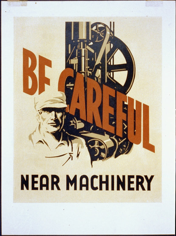 Be Careful Near Machinery WPA Posters//WPA Poster//US History Poster//Vintage Posters//Vintage State Poster//Wall Art