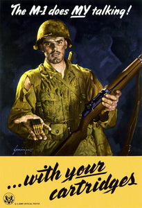 The M-1 Does My Talking! ... With Your Cartridges  / Schlaikjer, '45'.