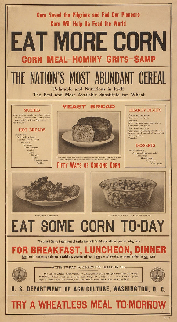 WWI Poster Corn Saved The Pilgrims And Fed Our Pioneers Corn Will Help Us Feed T