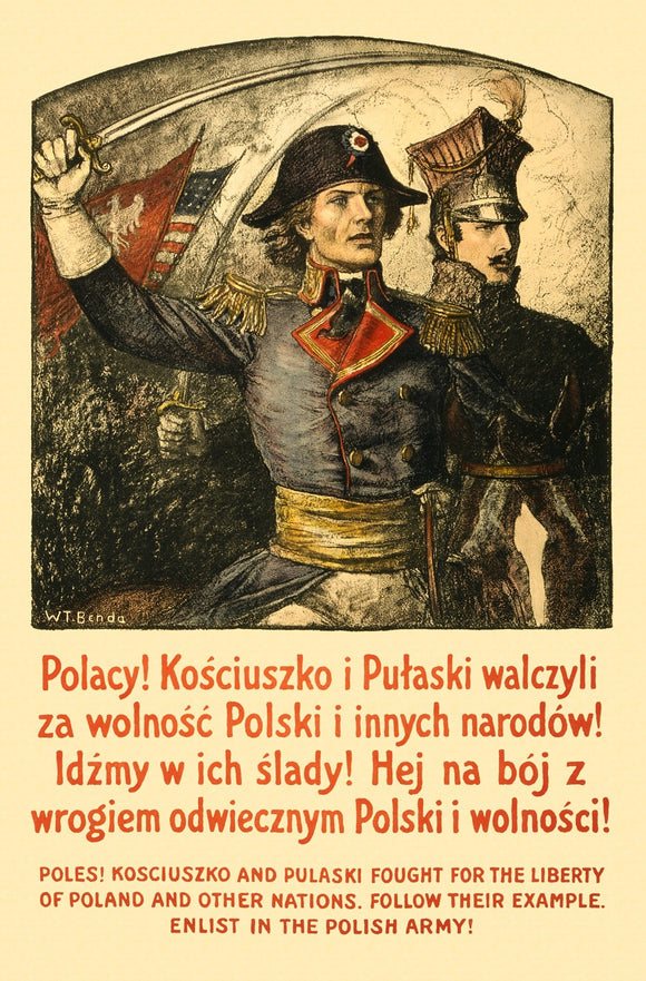 WWI Poster Poles! Kosciuszko And Pulaski Fought For The Liberty Of Poland And Ot