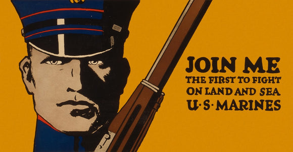 WWI Poster Join Me The First To Fight On Land And Sea U.S. Marines