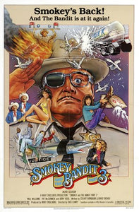 Smokey and the Bandit Part 3 Poster//Smokey and the Bandit Part 3 Movie Poster//Movie Poster//Poster Reprint