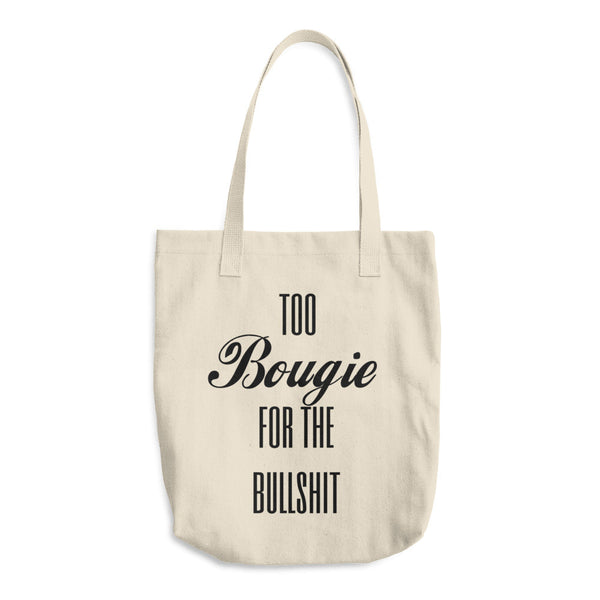 Too Bougie Womens Cotton Tote Bag